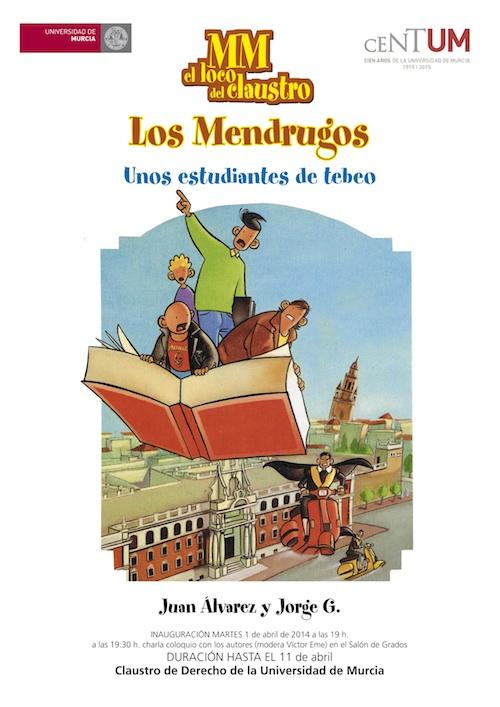 Cartel Exposición MM y Los Mendrugos
